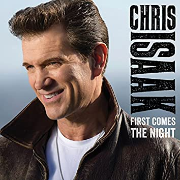 First Comes The Night (Deluxe)