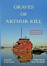 graves of arthur kill