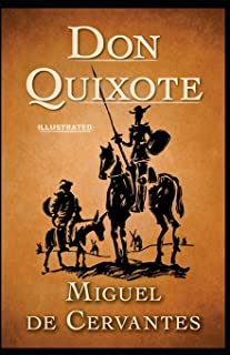 Don Quixote: Penguin Classic Fully (Illustrated) Edition
