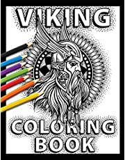 Viking Coloring Book: Celtic Norse Warriors, Berserkers, Shield Maidens, Dragon Boats and More to Color