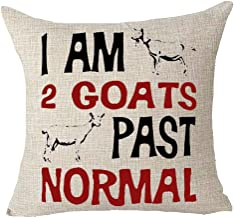 onech Quote Words I Am Two Goats Past Normal Animal Best Gift Square Pillowcase Cushion Cover Pillow Cover Cotton Linen Pillow Case 18X 18 for Family (A)