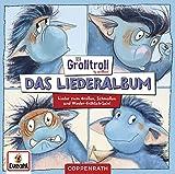 Der Grolltroll - Das Liederalbum...