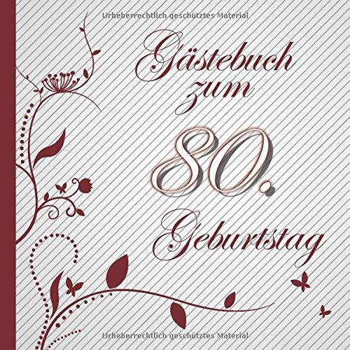 Gästebuch zum 80. Geburtstag: Gästebuch in Rot Weiß für bis zu 50 Gäste | Zum Ausfüllen als...