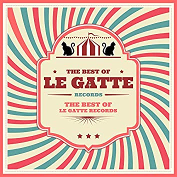 The Best Of Le Gatte Records