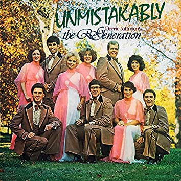 Re Generation - Unmistakably (Remastered)