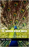 The Android Realm Digest: 01.16.2015 Sticky Bird (English Edition)