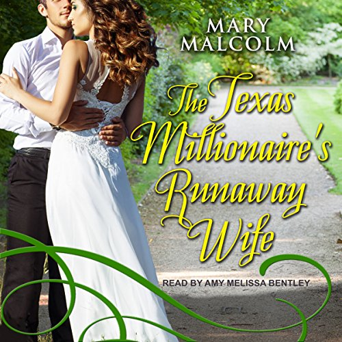 The Texas Millionaire's Runaway Wife audiobook cover art