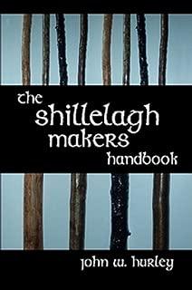 The Shillelagh Makers Handbook