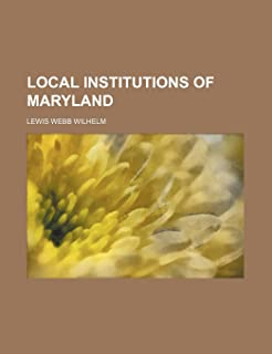Local Institutions of Maryland