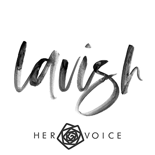 Her Voice - Lavish (2019)