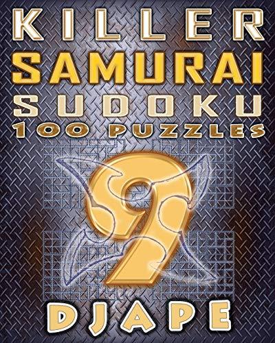 Killer Samurai Sudoku: 100 puzzles (Volume 9)