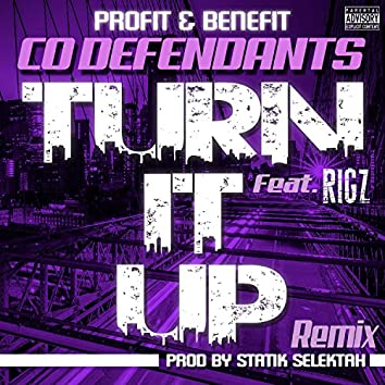 Turn It Up (feat. Rigz)