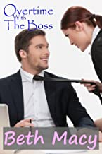 Overtime With The Boss (Short Erotic Romance)