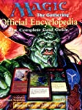 Magic: The Gathering -- Official Encyclopedia, Volume 1: The Complete Card Guide (Vol 1)