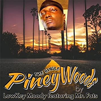 Pineywoods (feat. Mr. Fats)