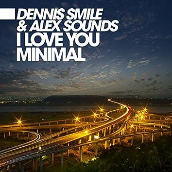 I Love You Minimal