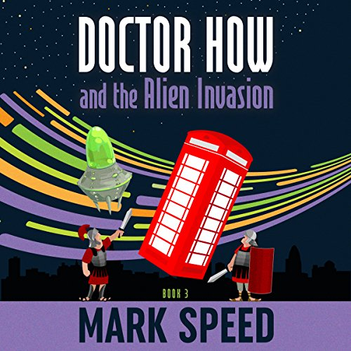 Couverture de Doctor How and the Alien Invasion