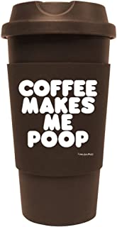 Funny Guy Mugs Coffee Makes Me Poop Travel Tumbler With Removable Insulated Silicone Sleeve, Brown, 16-Ounce