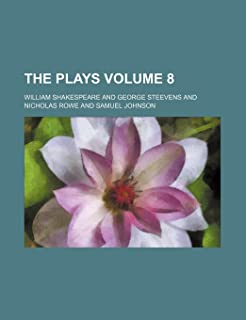 The Plays Volume 8