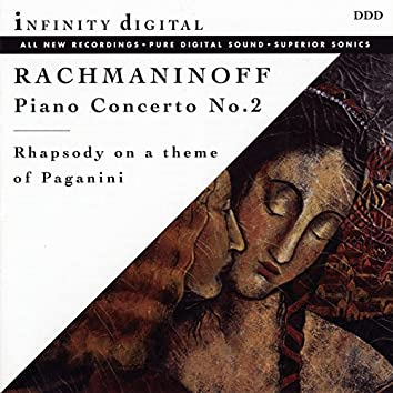 Rachmaninoff: Piano Concerto No. 2, Op. 18 & Rhapsody on a Theme of Paganini, Op. 43