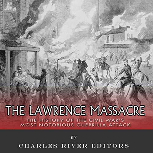 The Lawrence Massacre audiobook cover art