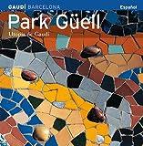 Park Güell, utopía de Gaudí: Utopía de Gaudí (Sèrie 4)