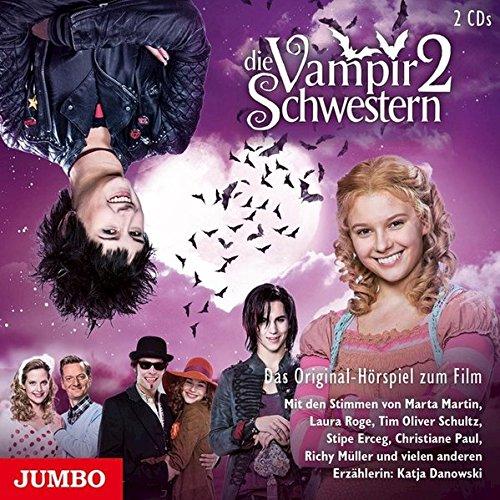 Die Vampirschwestern 2: Das Original-Hörspiel zum Film