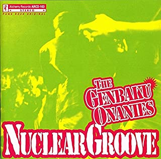 NUCLEAR GROOVE