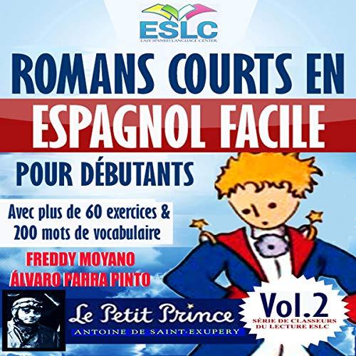 Romans courts en espagnol facile pour débutants [Short Novels in Spanish Easy for Beginners] Titelbild