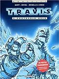 Travis, tome 4 - Protocole Oslo