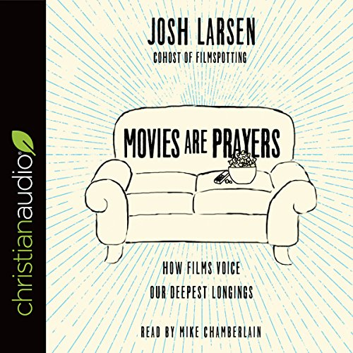 Movies Are Prayers audiobook cover art