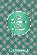 Mi recetario de cocina: Cuaderno de recetas en blanco, Un diario para escribir recetas, Regalo para amantes de la cocina (...