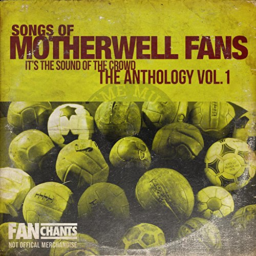 We Are The Motherwell FC