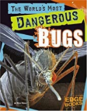 The World's Most Dangerous Bugs (The World's Top Tens)