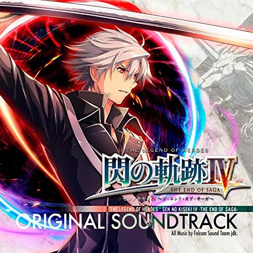 The Legend of Heroes: Sen No Kiseki IV -The End of Saga- Original Soundtrack