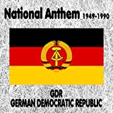 GDR - German Democratic Republic - Auferstanden aus Ruinen - National Anthem 1949-1990 (Risen from Ruins) [Sung Version 2]