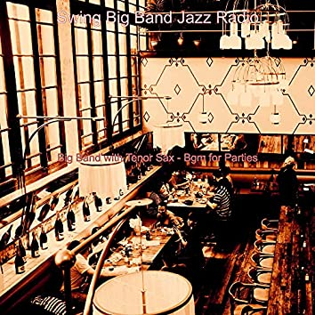 Big Band with Tenor Sax - Bgm for Parties