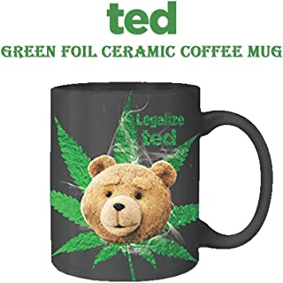 Ted OFFICIAL Legalize Ted PREMIUM Foil-Printed Ceramic Coffee Mug, 12oz Black