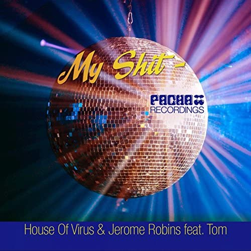 House Of Virus, Jerome Robins feat. Tom feat. Tom