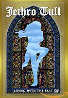 Jethro Tull: Living with the Past [DVD]