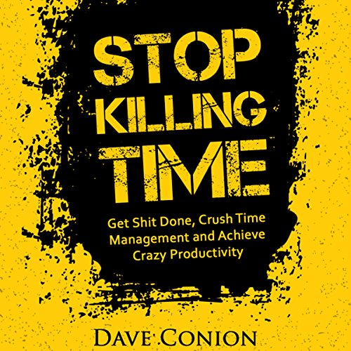 Stop Killing Time audiobook cover art