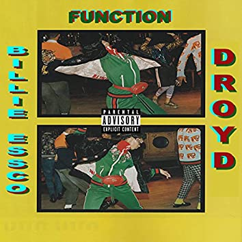 Function (feat. Droyd)