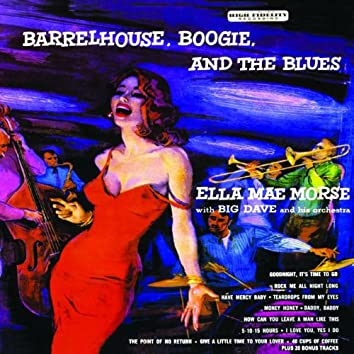 Barrelhouse, Boogie & The Blues