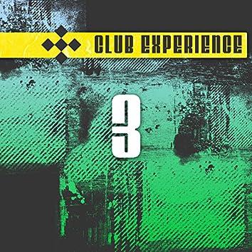 Club Experience Vol. 3
