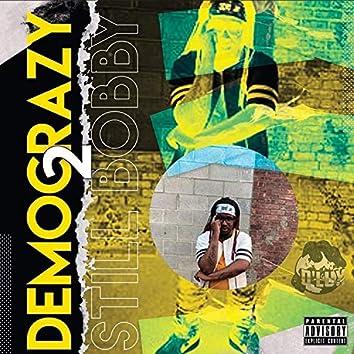 Democrazy2(still Bobby)