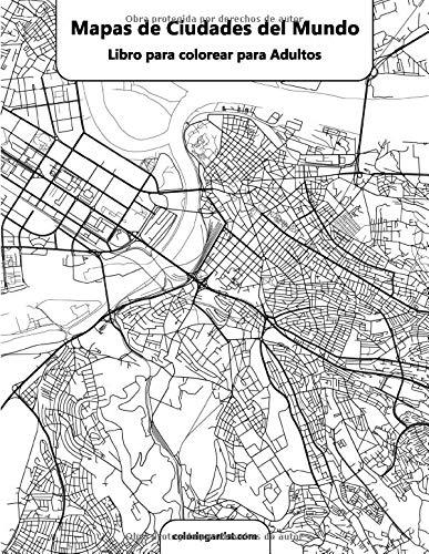 Mapas de ciudades del mundo libro para colorear para adultos