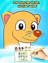 Pop Goes the Weasel Alphabet Book: Trace ABC Letters With Pop Goes the Weasel Tracing and Coloring Activity. Alphabet Hand...