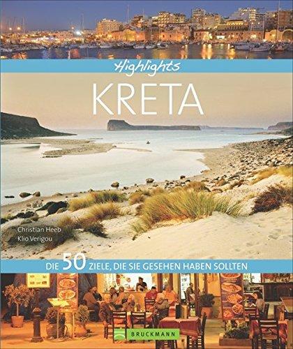 Preisvergleich Produktbild Highlights Kreta: Die 50 Ziele