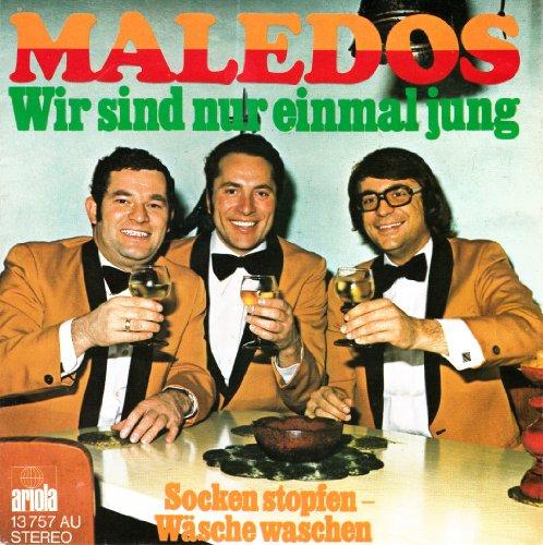MALEDOS / Wir sind nur einmal jung / Socken stopfen - Wäsche waschen / Bildhülle / ariola # 13757 AU / Deutsche Pressung / 7