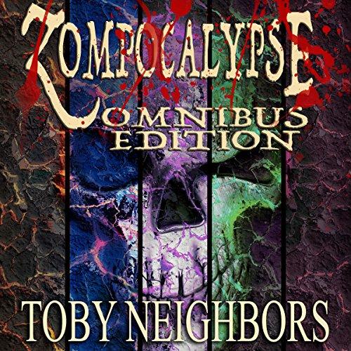 Zompocalypse Omnibus Edition audiobook cover art